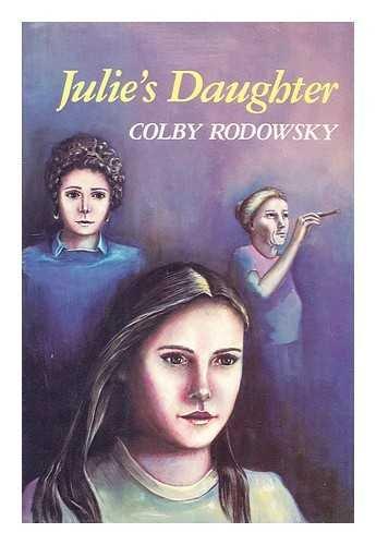 9780374339630: Julie's Daughter