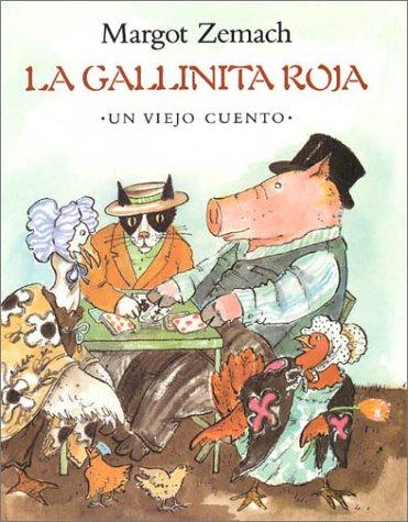 9780374342852: La Gallinita Roja: Un Viejo Cuento: Spanish hardcover edtion of The Little Read Hen (Mirasol) (Spanish Edition)