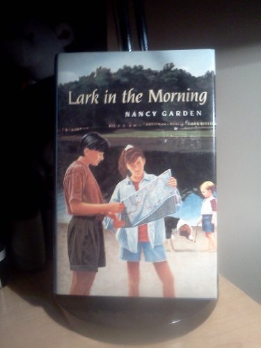 Lark in the Morning (0374343381) by Garden, Nancy