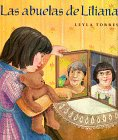 9780374343415: Las Abuelas de Liliana: Spanish hardcover edition of Liliana's Grandmothers (Spanish Edition)