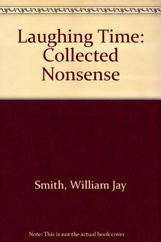 9780374343668: Laughing Time: Collected Nonsense