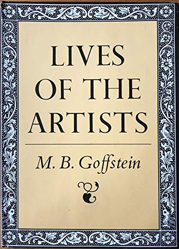 Lives of the Artists (0374346283) by Goffstein, M. B.