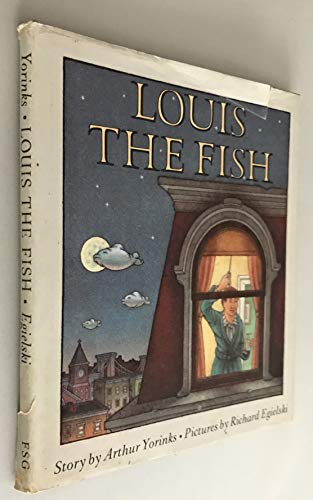 9780374346584: Louis the Fish