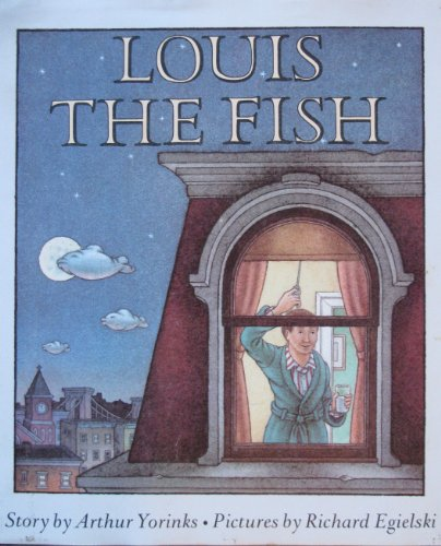 Louis the Fish 9780374346584 An unhappy butcher from Flatbush finally achieves happiness.
