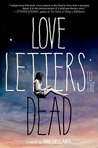 9780374346676: Love Letters to the Dead