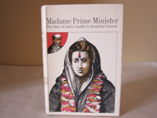 9780374346867: Madame Prime Minister the Story of Indira Gandhi