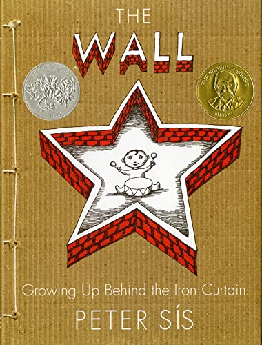 9780374347017: The Wall: Growing Up Behind the Iron Curtain (Caldecott Honor Book)