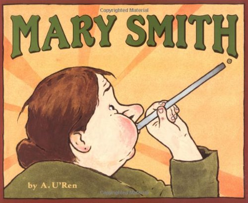 9780374348427: Mary Smith (Bccb Blue Ribbon Picture Book Awards (Awards))