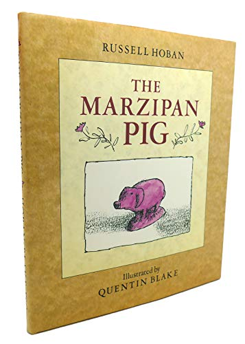 9780374348595: The Marzipan Pig