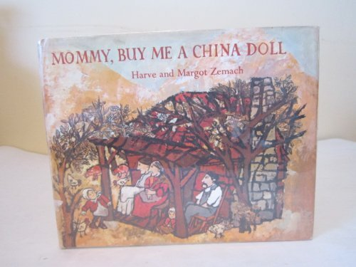 Mommy, Buy Me a China Doll: Zemach, Harve