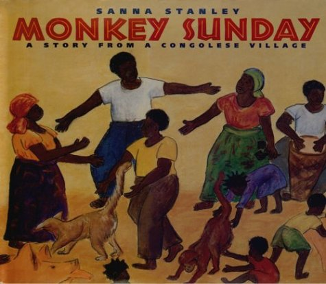 9780374350185: Monkey Sunday: A Story from a Congolese Village