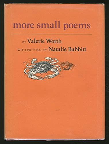 More Small Poems: Worth, Valerie, Babbitt,