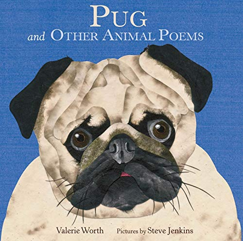 Pug: And Other Animal Poems (0374350248) by Valerie Worth