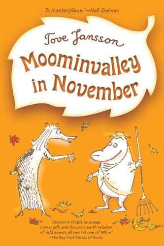Moominvalley in November (Moomins) (0374350361) by Tove Jansson