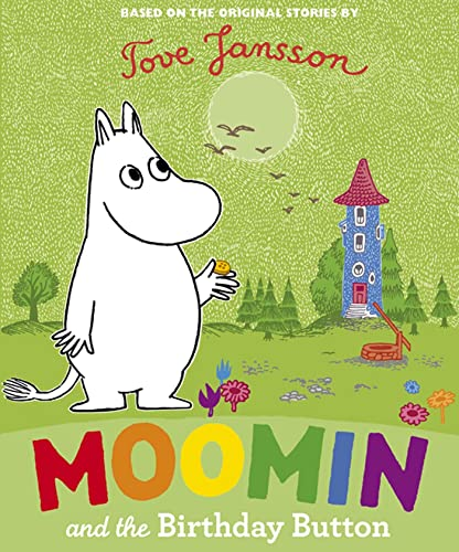 9780374350505: Moomin and the Birthday Button (Moomin (Drawn & Quarterly))