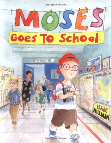 9780374350697: Moses Goes to School