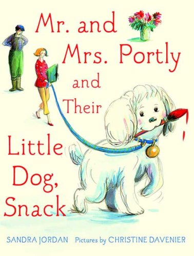 9780374350895: Mr. and Mrs. Portly and Their Little Dog, Snack