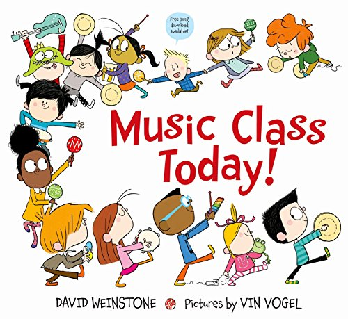9780374351311: Music Class Today!