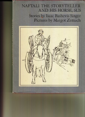 9780374354909: Naftali the Storyteller and His Horse, Sus: And Other Stories