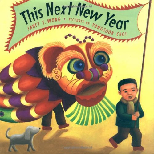 This Next New Year: Wong, Janet S.