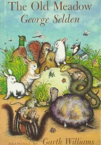 9780374356163: The Old Meadow (Chester Cricket and His Friends)