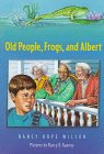 9780374356255: Old People, Frogs, and Albert
