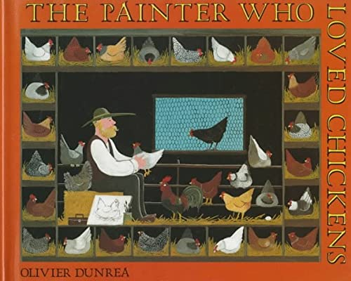 9780374357290: The Painter Who Loved Chickens