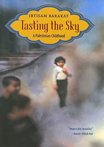 9780374357337: Tasting the Sky: A Palestinian Childhood
