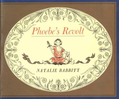 9780374359072: Phoebe's Revolt