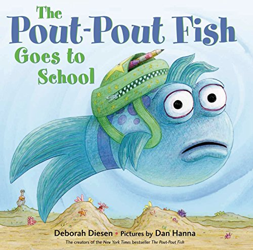 9780374360955: The Pout-Pout Fish Goes to School (A Pout-Pout Fish Adventure)