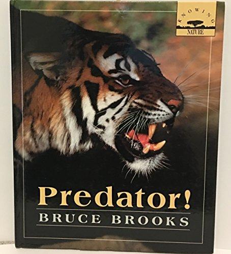 9780374361112: Predator! (Knowing nature)