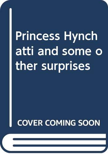 9780374361204: Princess Hynchatti and Some Other Surprises