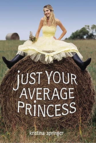 9780374361501: Just Your Average Princess