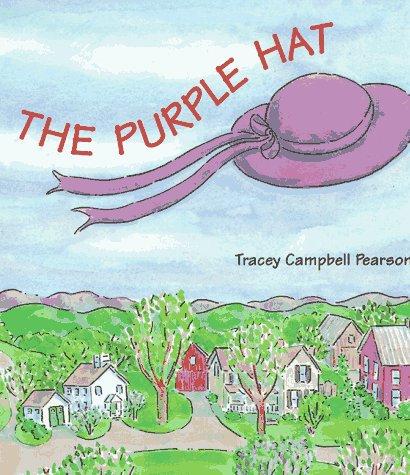 9780374361532: The Purple Hat