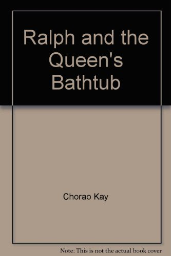 9780374361792: Ralph and the Queen's Bathtub