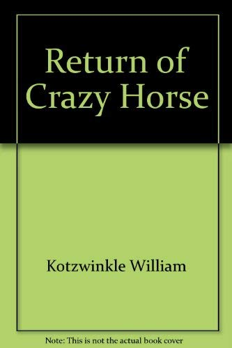 Return of Crazy Horse