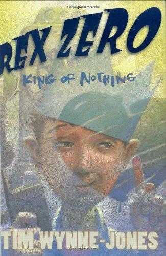 9780374362591: Rex Zero, King of Nothing