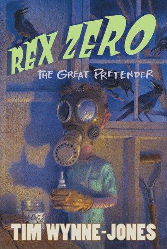 9780374362607: Rex Zero, The Great Pretender