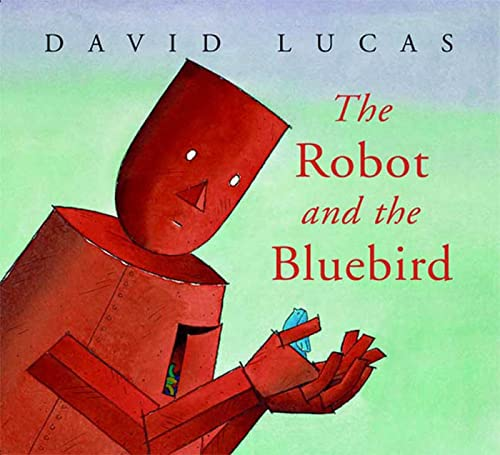 9780374363307: The Robot and the Bluebird