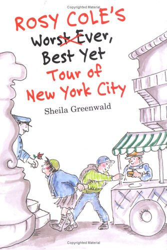 9780374363499: Rosy Cole's Worst Ever, Best Yet Tour of New York City