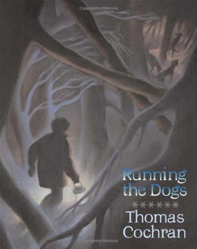 Running the Dogs (0374363609) by Cochran, Thomas