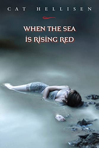 9780374364755: When the Sea is Rising Red