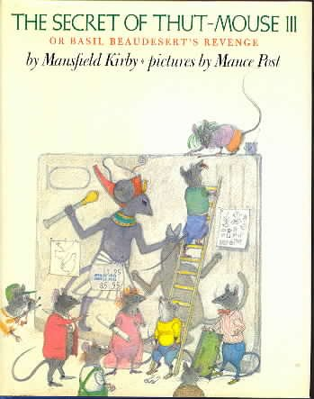 The Secret of Thut-Mouse III or Basil: Kirby, Mansfield, Illustrated
