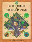 9780374366926: Secret Spells and Curious Charms