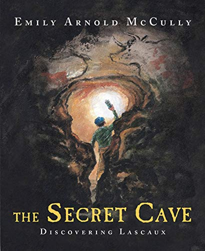 9780374366940: The Secret Cave: Discovering Lascaux