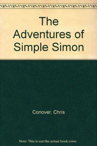 9780374369217: The Adventures of Simple Simon: Retold and with Pictures