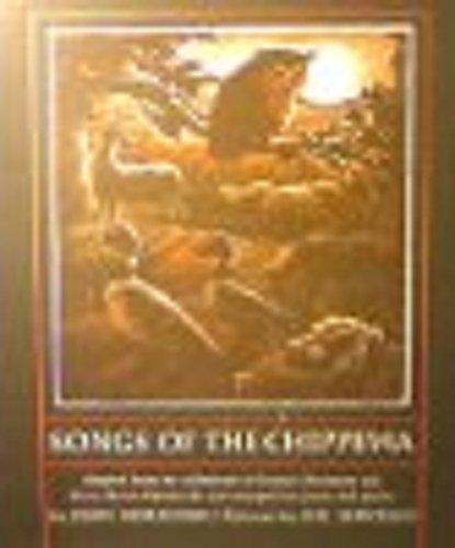 Songs of the Chippewa: J. Bierhorst