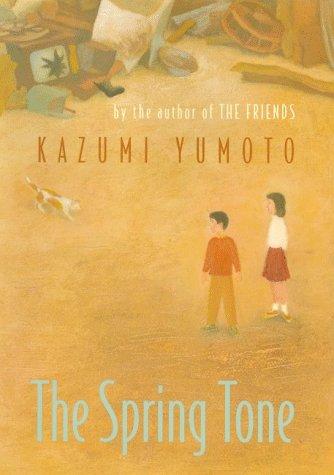 The Spring Tone: Kazumi Yumoto