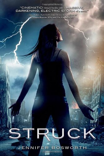 Struck: Bosworth, Jennifer