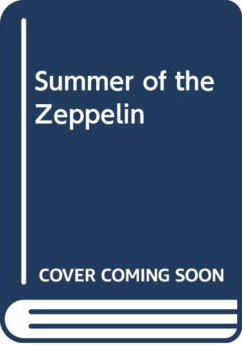 9780374372941: Summer of the Zeppelin